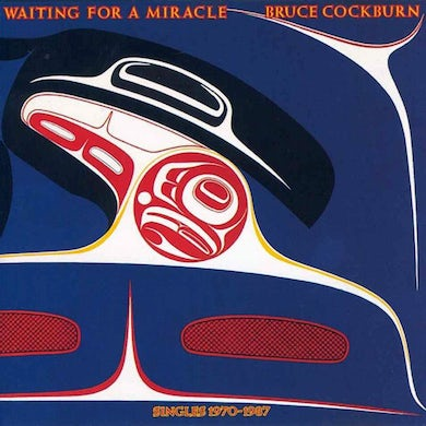 Bruce Cockburn Waiting For A Miracle CD