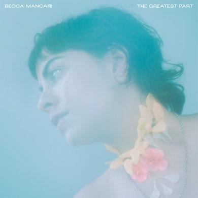 Becca Mancari The Greatest Part CD