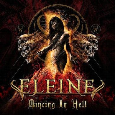 Eleine Dancing In Hell (Blood Red Vinyl) Vinyl Record