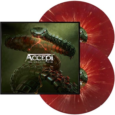 Accept Too Mean To Die (Red W/ White Splatter) Vinyl Record