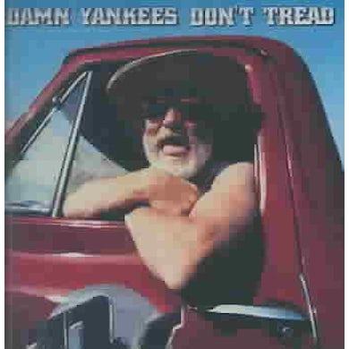 Damn Yankees Don't Tread CD