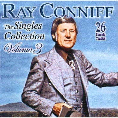 Ray Conniff: The Singles Collection: Vol. 3 CD