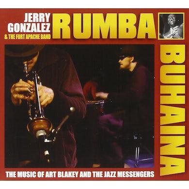 Rhumba  Buhaina, Jerry Gonzalez Fort Apache Play The Music Of Art Blakey CD