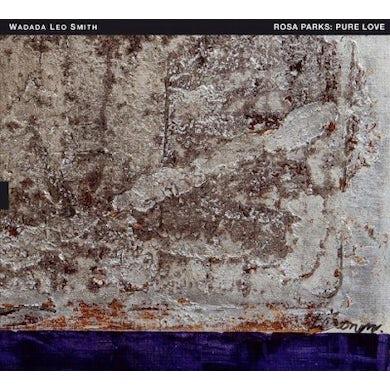 Wadada Leo Smith Rosa Parks: Pure Love CD
