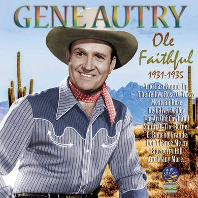 Gene Autry Ole Faithful: 1931-1935 CD