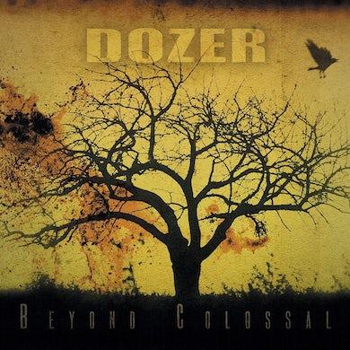 Dozer Beyond Colossal (Transparent Green Vinyl Vinyl Record