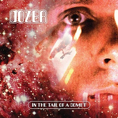 Dozer In The Tail Of A Comet (Red Vinyl) Vinyl Record