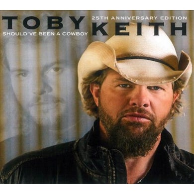 Toby Keith Should've Been A Cowboy (25th Anniversary Edition) CD