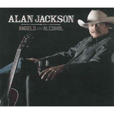 Alan Jackson Angels And Alcohol CD