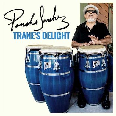Poncho Sanchez Trane's Delight CD