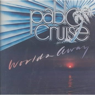 Pablo Cruise World's Away CD