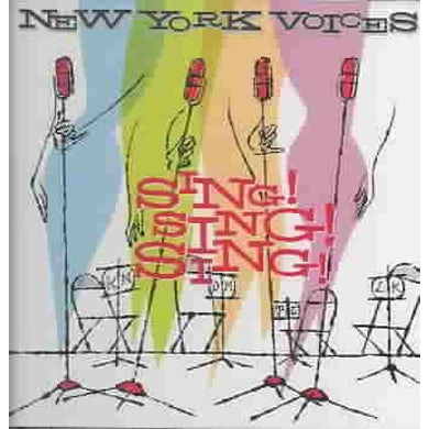 New York Voices Sing! Sing! Sing! CD