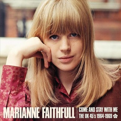 Marianne Faithfull Come And Stay With Me: The UK 45s 1964-69 CD
