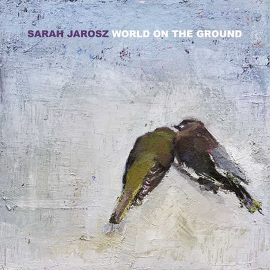 Sarah Jarosz World On The Ground CD