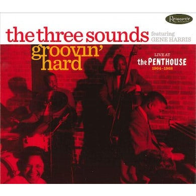 The Three Sounds Groovin' Hard: Live At The Penthouse 1964-1968 CD