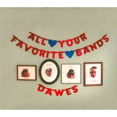 Dawes All Your Favorite Bands CD
