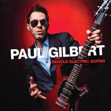 Paul Gilbert Behold Electric Guitar CD