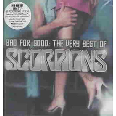 Bad For Good: The Very Best Of The Scorpions CD