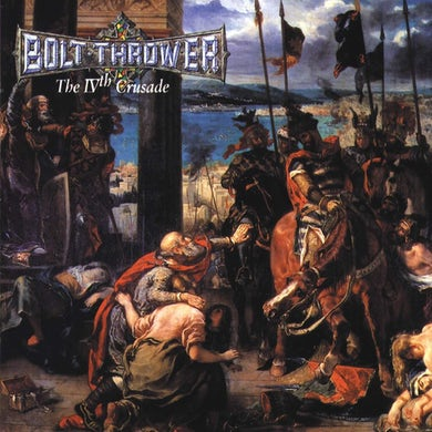 Bolt Thrower IVth Crusade CD