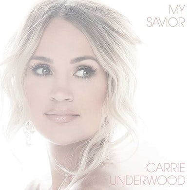 Carrie Underwood My Savior CD