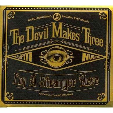 Devil Makes Three I'm a Stranger Here CD