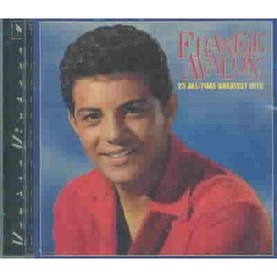 Frankie Avalon 25 All-Time Greatest Hits CD
