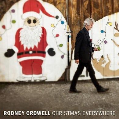 Rodney Crowell Christmas Everywhere CD