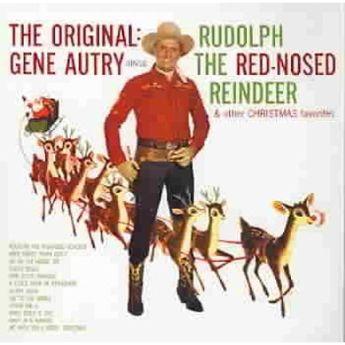Gene Autry Rudolph The Red-Noised Reindeer CD