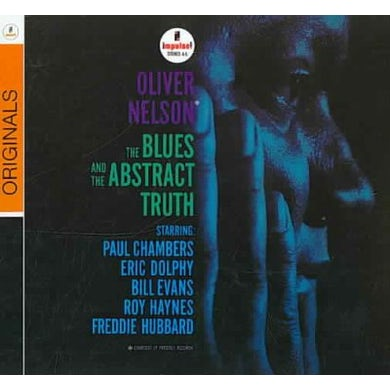 Oliver Nelson The Blues And The Abstract Truth CD