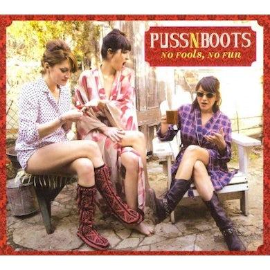 Puss N Boots No Fools, No Fun CD