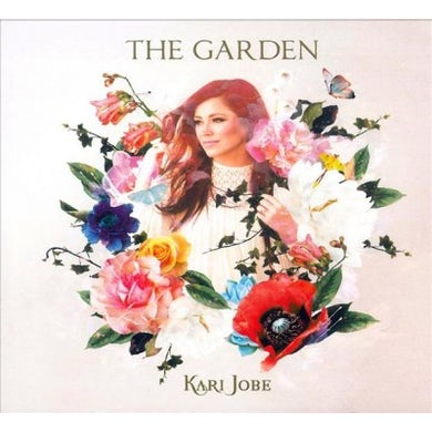 Kari Jobe The Garden CD