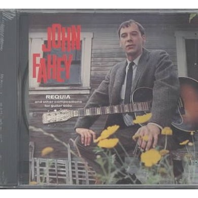 John Fahey Requia And Other Compositions CD