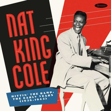 Nat King Cole Hittin' The Ramp: The Early Years 1936-1943 (7 CD Deluxe) CD