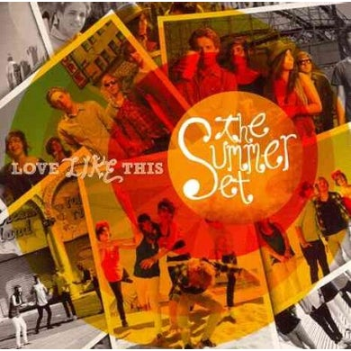 The Summer Set Love Like This CD