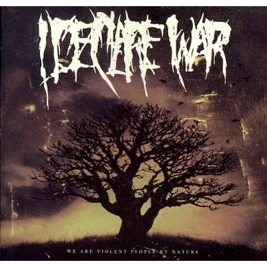 I Declare War We Are Violent People By Nature CD