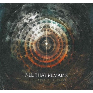 All That Remains Order Of Things CD
