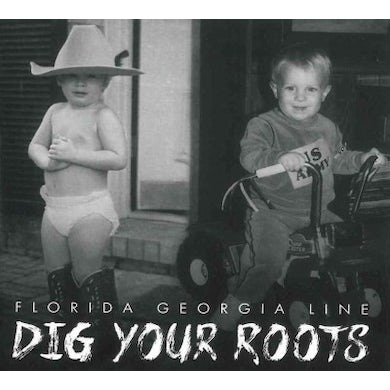Florida Georgia Line Dig Your Roots CD