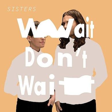 Wait Don't Wait Vinyl Record