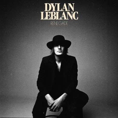 Dylan Leblanc Renegade Vinyl Record