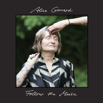 Alice Gerrard Follow The Music(Lp) Vinyl Record