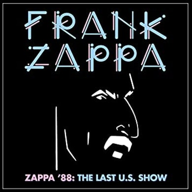 Frank Zappa Zappa '88: The Last U.S. Show (4 LP Box Set) Vinyl Record