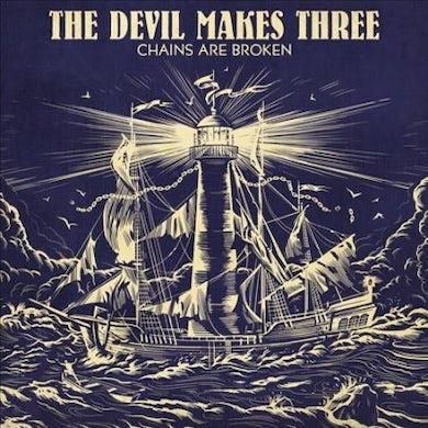 Devil Makes Three Chains Are Broken Vinyl Record