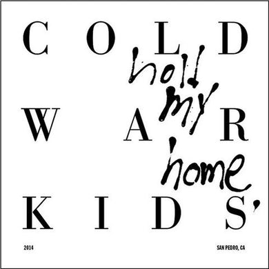 Cold War Kids Hold My Home Vinyl Record