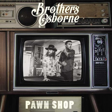 Brothers Osborne Pawn Shop Vinyl Record