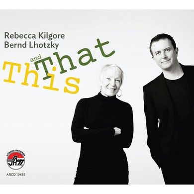 Rebecca Kilgore This and That CD