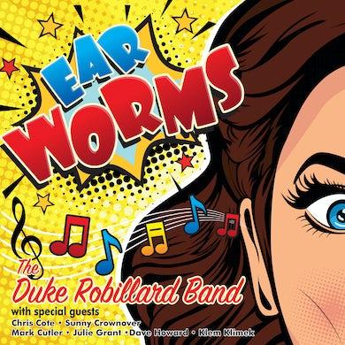Duke Robillard Ear Worms CD