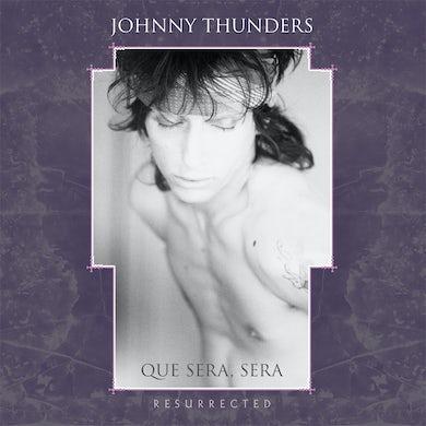 Johnny Thunders Que Sera Sera: Resurrected CD