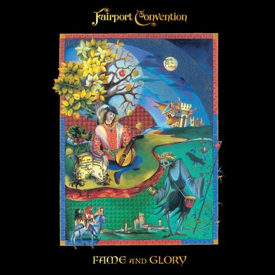 Fairport Convention Fame And Glory CD