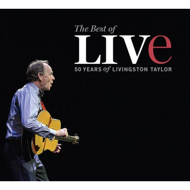 The Best Of Live: 50 Years of Livingston Taylor CD