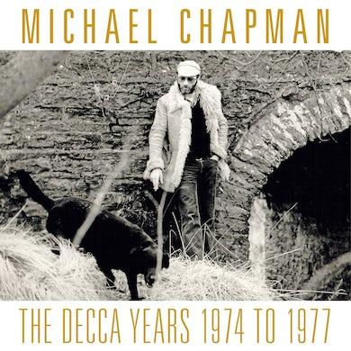 Michael Chapman The Decca Years 1974 1977 CD
